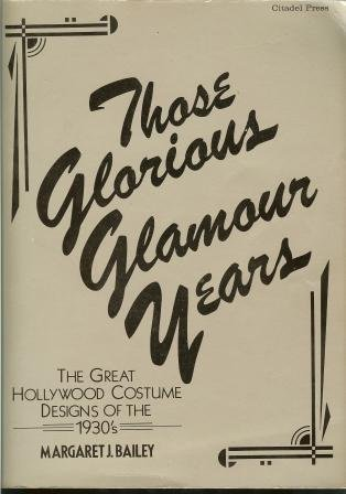 Those Glorious Glamour Years: Bailey, Margaret