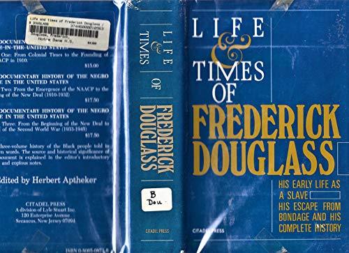 Life and Times of Frederick Douglass: Frederick Douglass