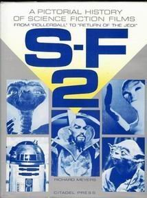 S-F 2: A Pictorial History of Science: Richard Meyers
