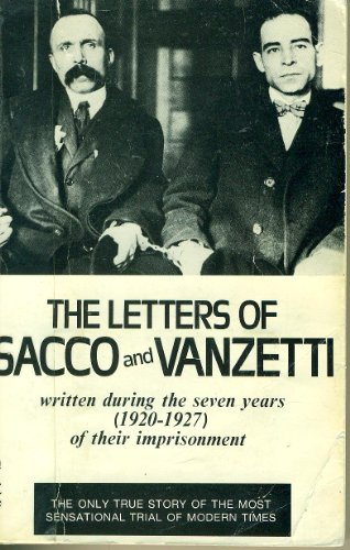 9780806508948: The Letters of Sacco and Vanzetti