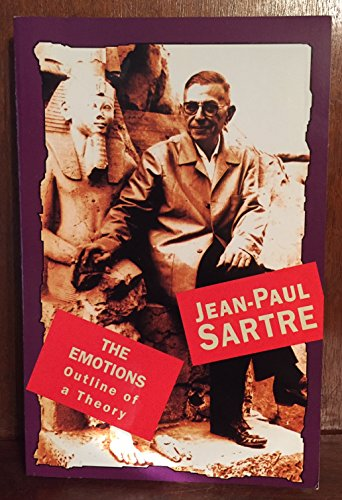 The Emotions: Outline Of A Theory: Jean-Paul Sartre