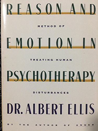 9780806509099: Reason and Emotion in Psychotherapy/a Comprehensive Method of Treating Human Disturbances
