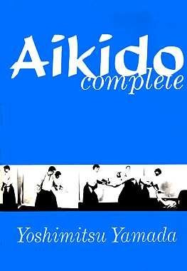 9780806509143: Aikido Complete