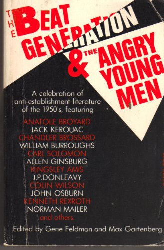 The Beat Generation and the Angry Young: Kingley Amis; Anatole
