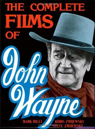 9780806509457: The Complete Films Of John Wayne