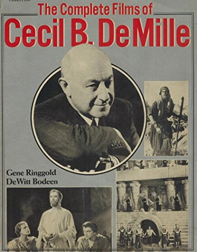 9780806509563: The Complete Films of Cecil B. Demille