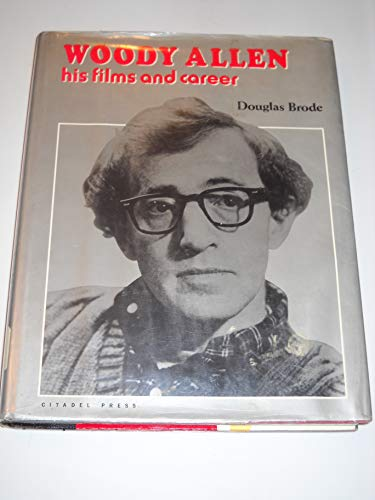 9780806509594: Woody Allen: His Films and Career