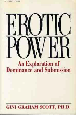 9780806509686: Erotic Power: An Exploration of Dominance and Submission