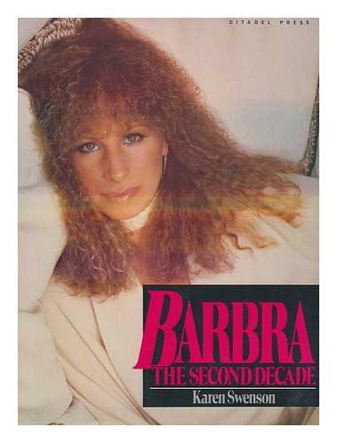 BARBRA: THE SECOND DECADE: Swenson, Karen