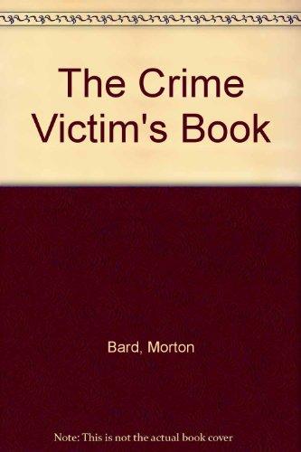 The Crime Victim's Book: Morton Bard, Dawn Sangrey