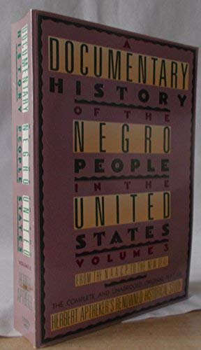 9780806510064: A Documentary History Of The Negro People In The United States Volume 3