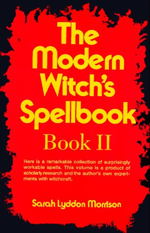 9780806510156: The Modern Witch's Spellbook: Bk. 2