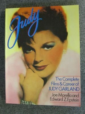 Judy: The Complete Films and Career of: Morella, Joe
