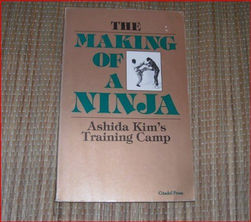 9780806510354: The Making of a Ninja: Ashida Kim's Training Camp