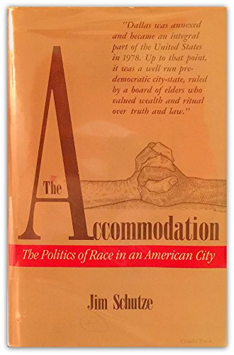 9780806510460: The Accommodation: The Politics of Race in an American City