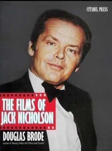 9780806510477: The Films of Jack Nicholson