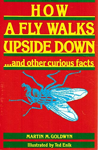 9780806510545: How a Fly Walks Upside-Down: and Other Curious Facts