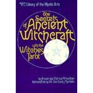 9780806510569: The Secrets of Ancient Witchcraft With the Witches Tarot
