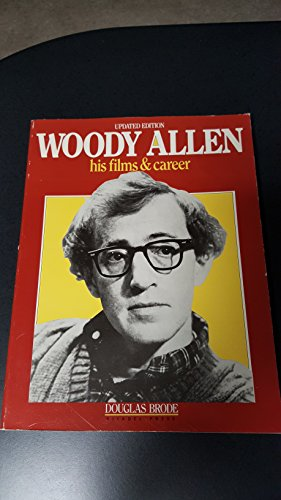 9780806510675: Woody Allen, His Films and Career