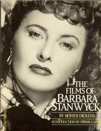The Films of Barbara Stanwyck - Homer Dickens