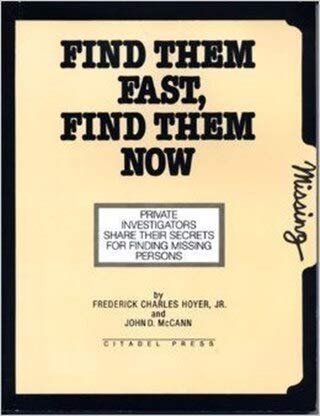 9780806510804: Find Them Fast, Find Them Now: The Handbook for Missing Persons