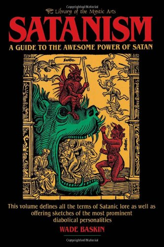 9780806510903: Satanism: A Guide to the Awesome Power of Satan