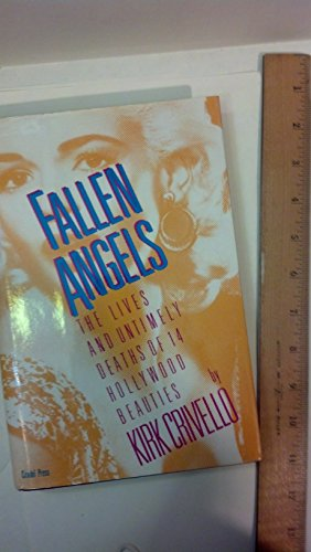 9780806510965: Fallen Angels: The Lives and Untimely Deaths of Fourteen Hollywood Beauties