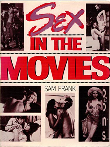 Sex in the Movies: Sam Frank
