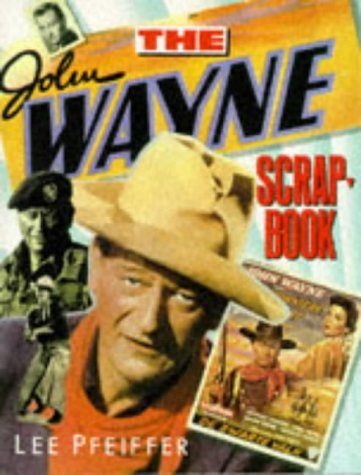 9780806511474: John Wayne Scrapbook (Citadel Film Series)