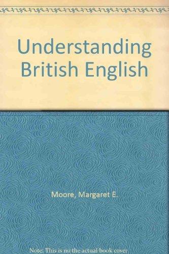 9780806511498: Understanding British English