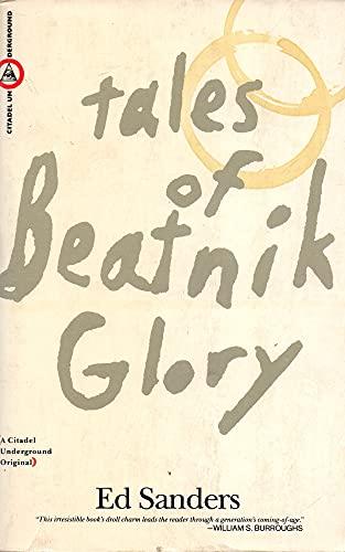 Tales of Beatnik Glory/2 Volumes in 1 (0806511729) by Sanders, Ed