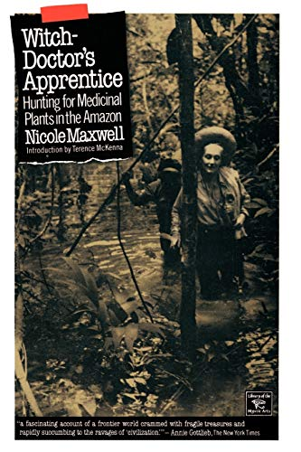 9780806511740: Witch-Doctor's Apprentice: Hunting for Medicinal Plants in the Amazon (Library of the Mystic Arts)