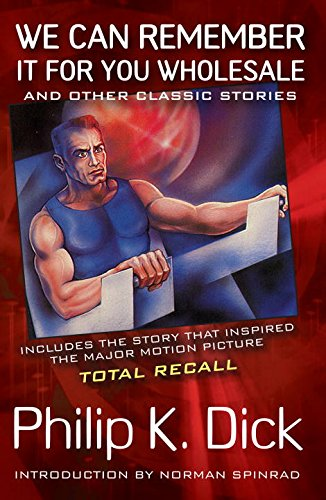 9780806512099: The Collected Stories of Philip K. Dick: We Can Remember it for You Wholesale Vol 2