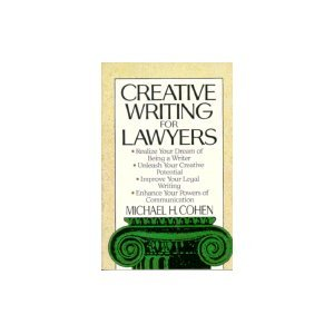 9780806512136: Creative Writing for Lawyers