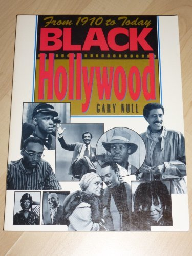 Black Hollywood: From 1970 to Today (Citadel Film Series) (0806512164) by Null, Gary
