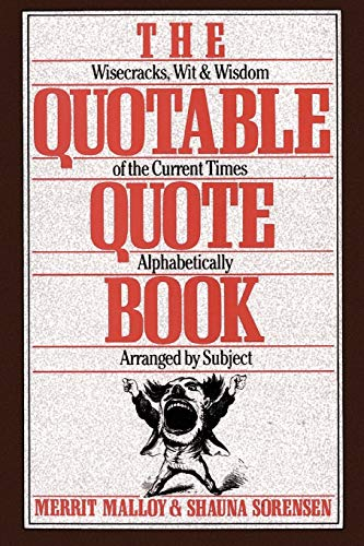 The Quotable Quote Book (0806512202) by Merrit Malloy; Shauna Sorenson