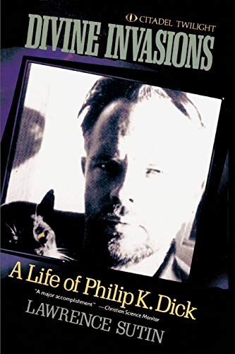 9780806512280: Divine Invasions: A Life of Philip K. Dick