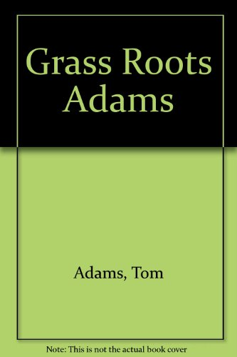 9780806512327: Grass Roots: How Ordinary People Are Changing America (Activism)