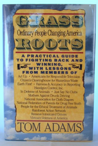 9780806512464: Grass Roots: How Ordinary People Are Changing America
