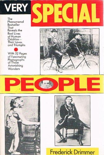 9780806512532: Very Special People: The Struggles, Loves and Triumphs of Human Oddities