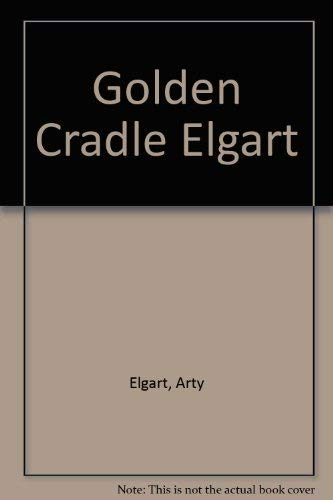 9780806512617: Golden Cradle: How the Adoption Establishment Works, and How to Make It Work for You