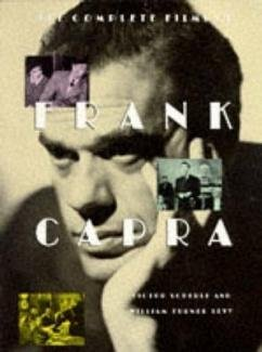 The Complete Films of Frank Capra: Scherle, Victor; Levy, William Turner