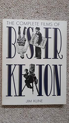 The Complete Films of Buster Keaton: Kline, Jim