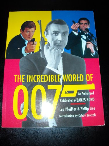9780806513119: The Incredible World of 007