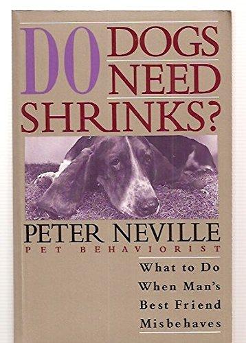9780806513324: Do Dogs Need Shrinks?