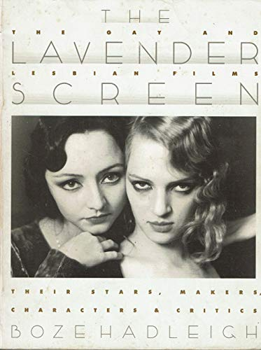 The Lavender Screen: The Gay and Lesbian: Hadleigh, Boze