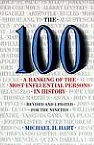 9780806513508: The 100: A Ranking Of The Most Influential Persons In History
