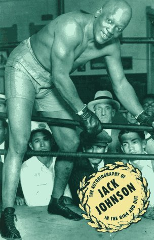 Jack Johnson: -In the Ring-And Out: Johnson, Jack