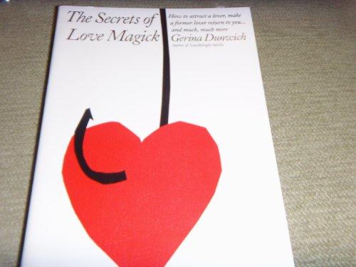 The Secrets of Love Magick: Dunwich, Gerina