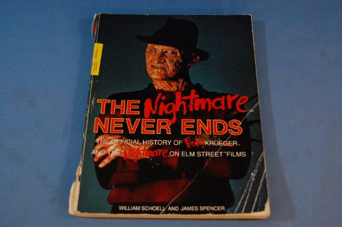 9780806513683: The Nightmare Never Ends: Official Story of Freddy Krueger and the